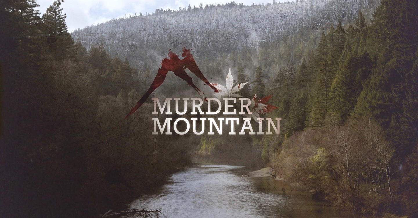 Murder Mountain: Welcome to Humboldt County