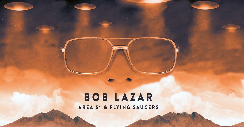 Bob Lazar: Ufók az 51-es körzetben