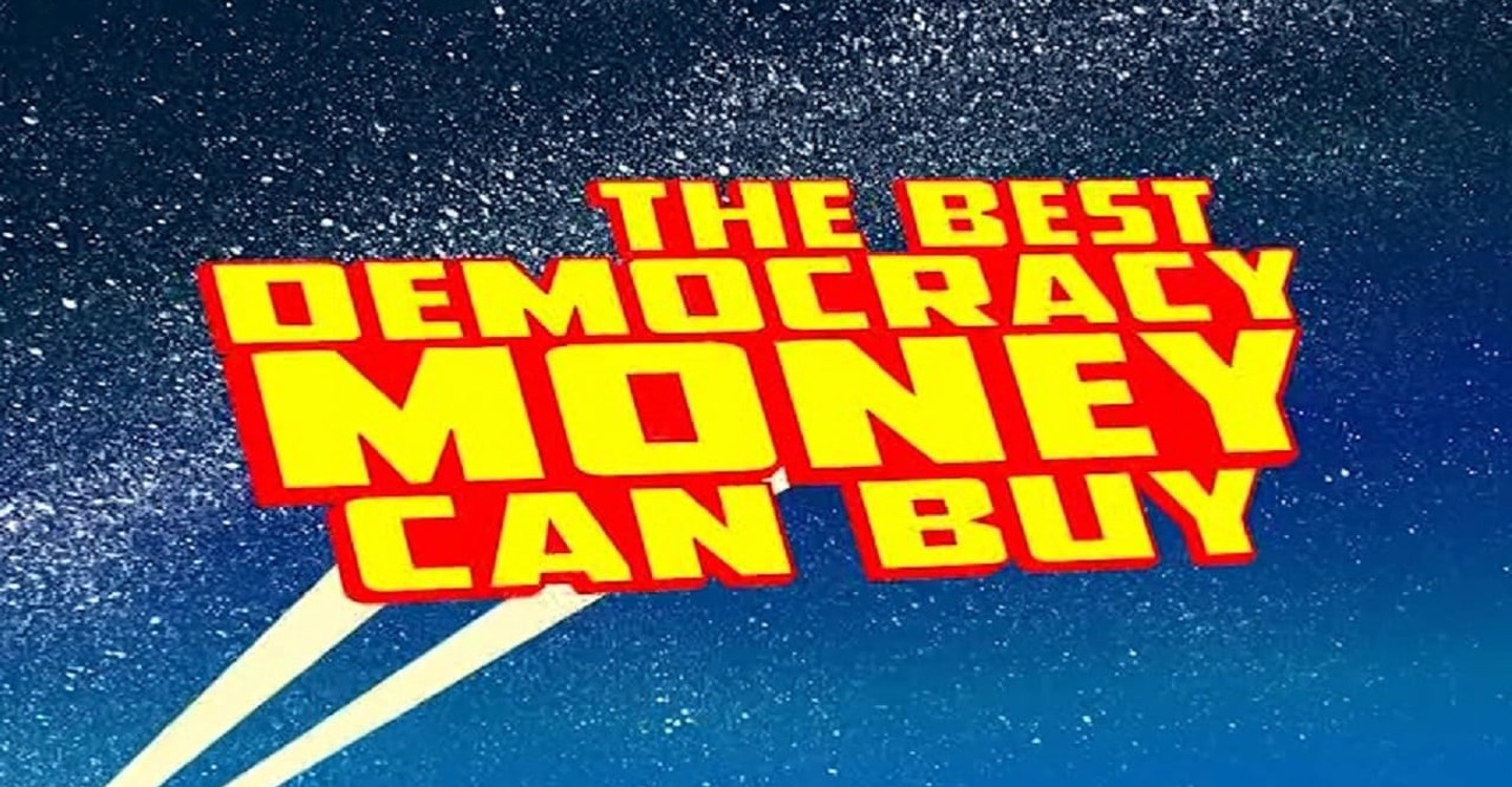 The Best Democracy Money Can Buy streaming online