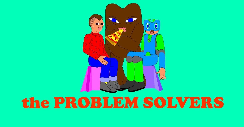 [Image: the-problem-solverz]