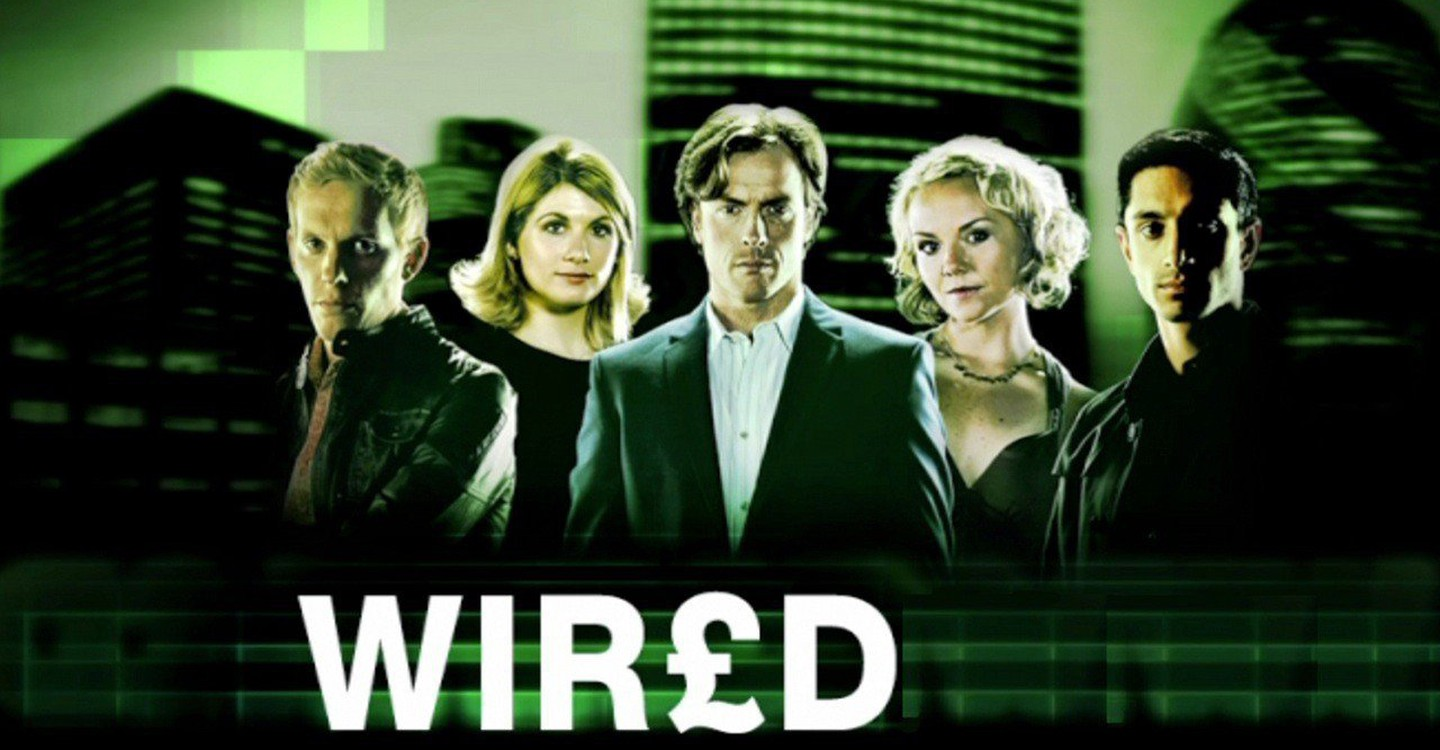 Wired - watch tv series streaming online