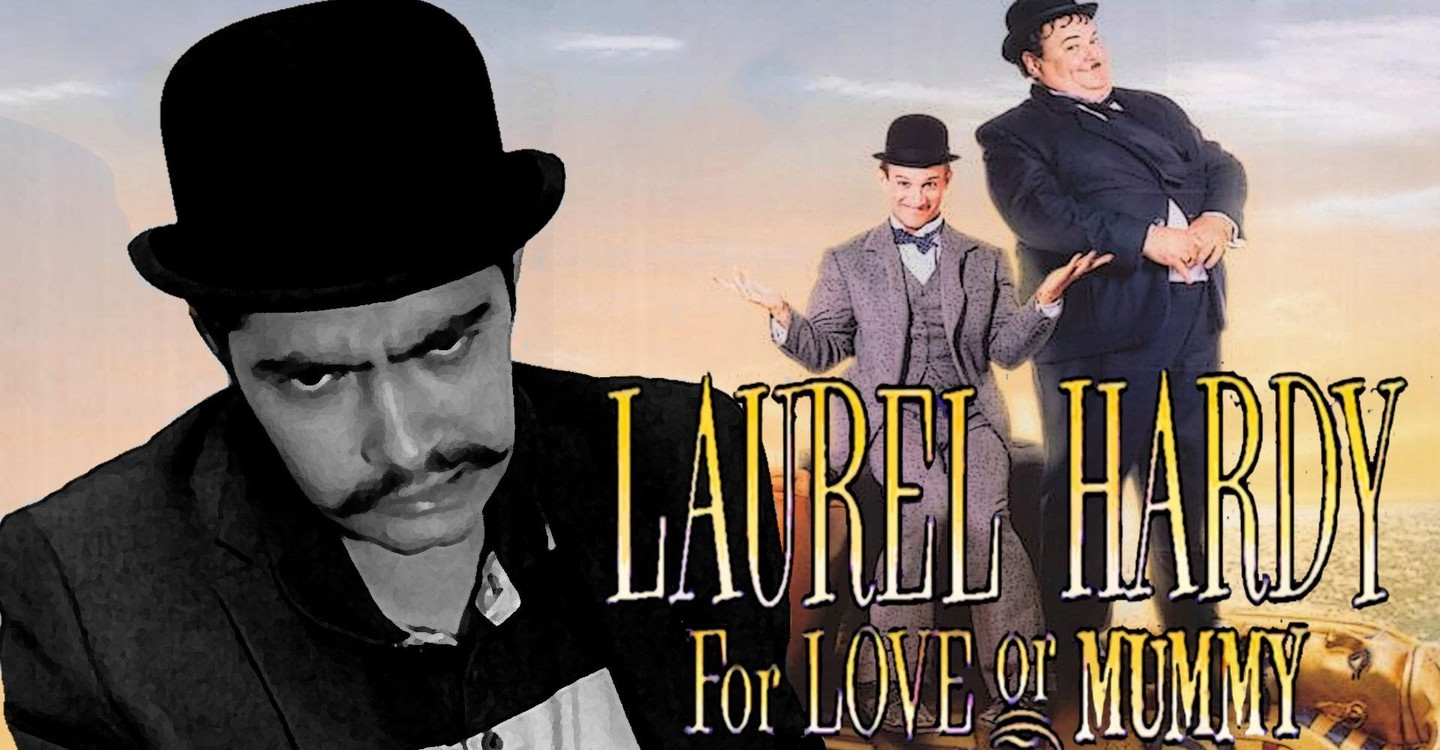 The All New Adventures of Laurel & Hardy in For Love or Mummy