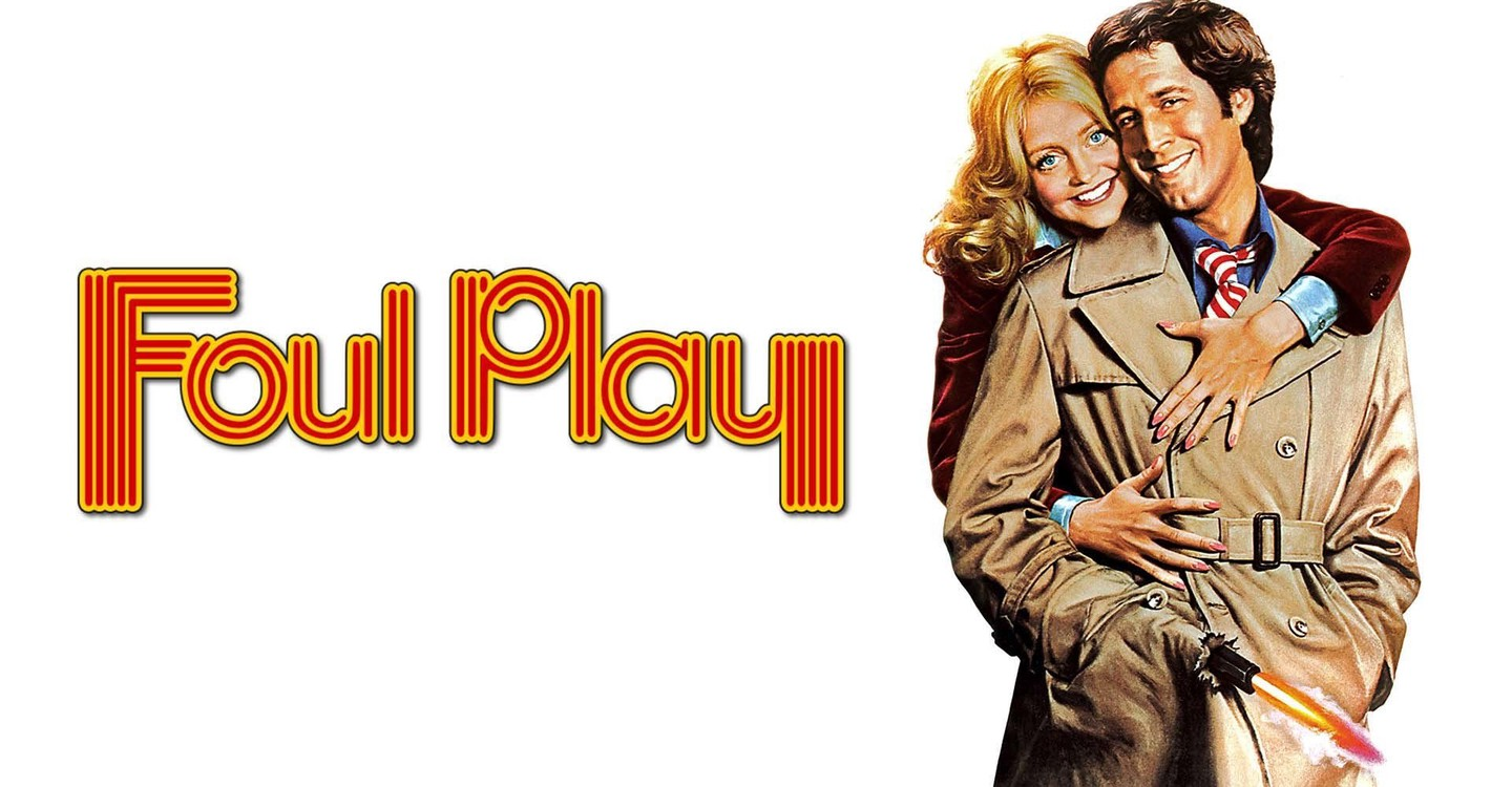 Foul Play streaming: where to watch movie online?