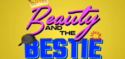 Beauty and the Bestie