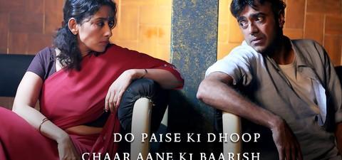 Do Paise Ki Dhoop, Chaar Aane Ki Baarish
