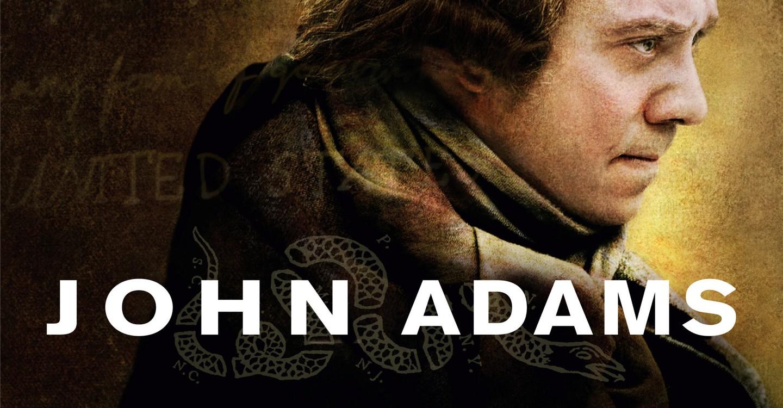 John Adams - Freiheit für Amerika