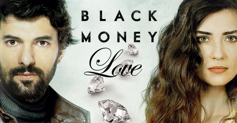 Black Money Love Streaming Tv Show Online
