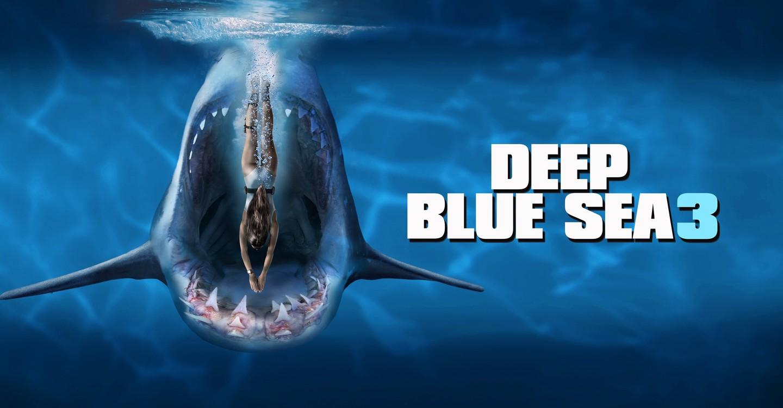 Deep Blue Sea 3 - movie: watch streaming online