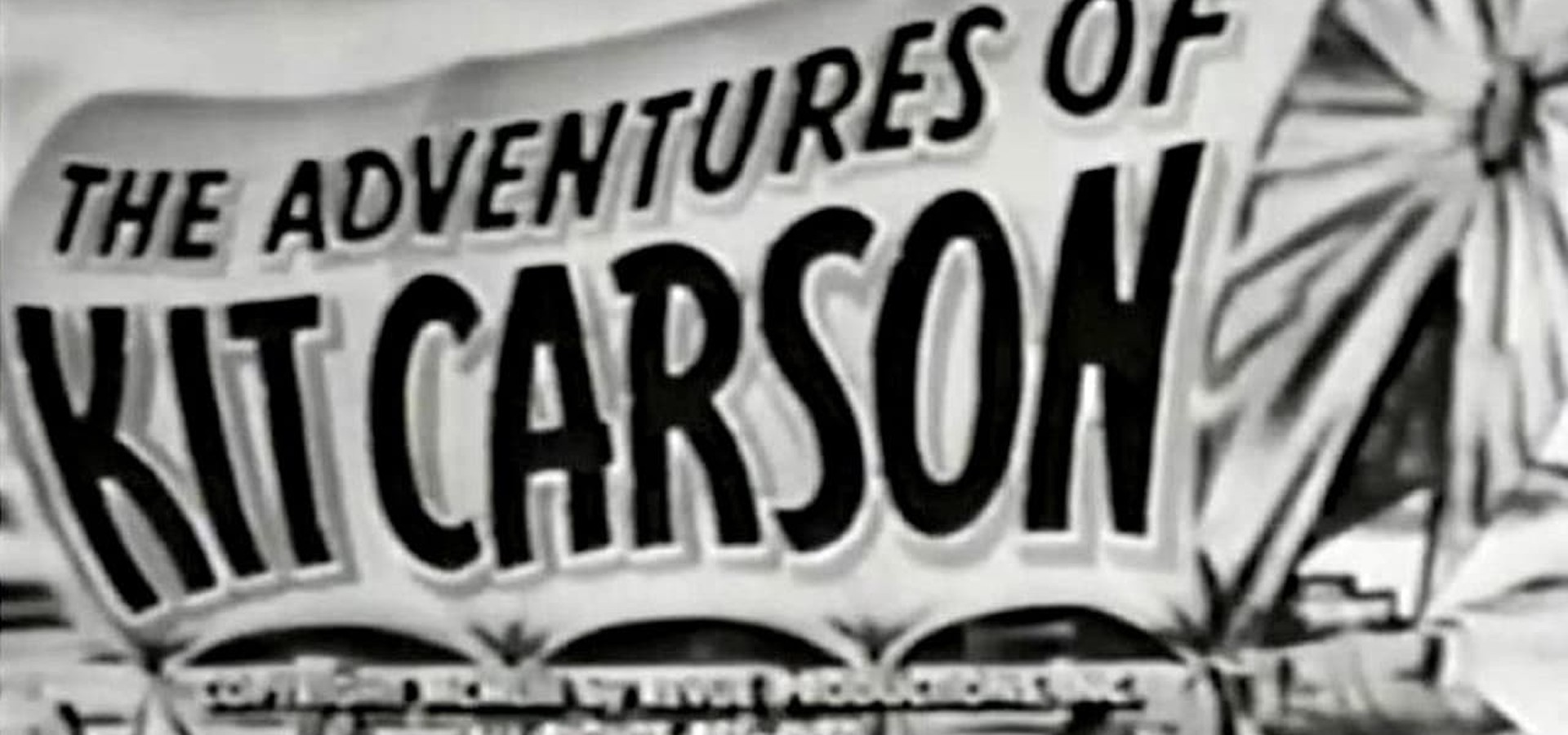 Adventures of Kit Carson
