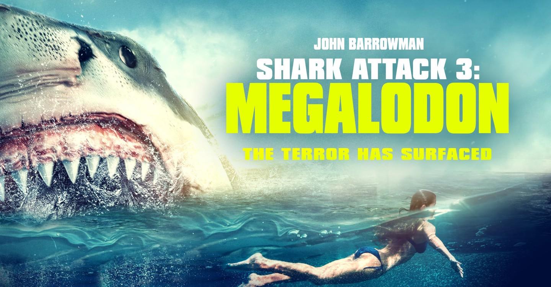 Shark Attack 3 Megalodon Streaming Watch Online