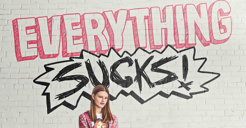 Everything Sucks !
