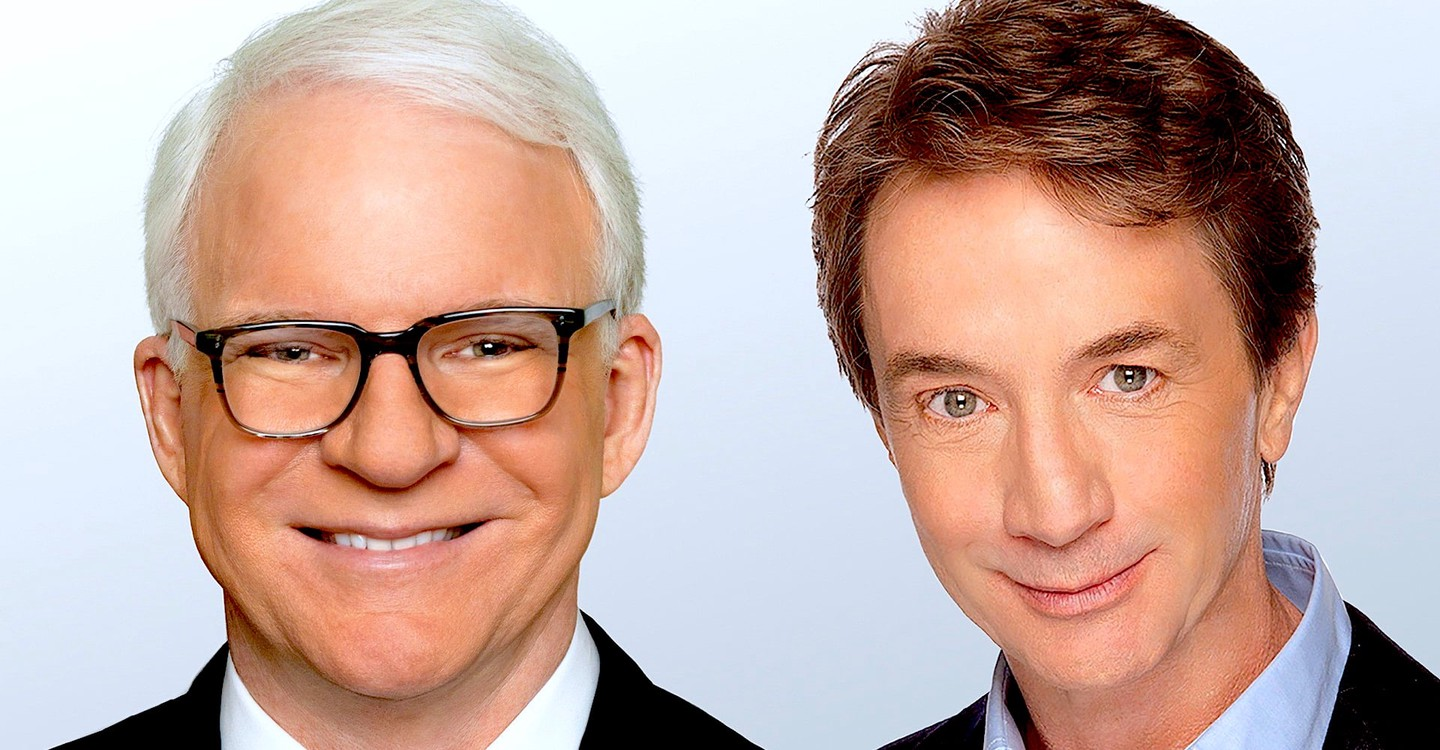Steve Martin and Martin Short: An Evening You Will Forget for the Rest of Your Life