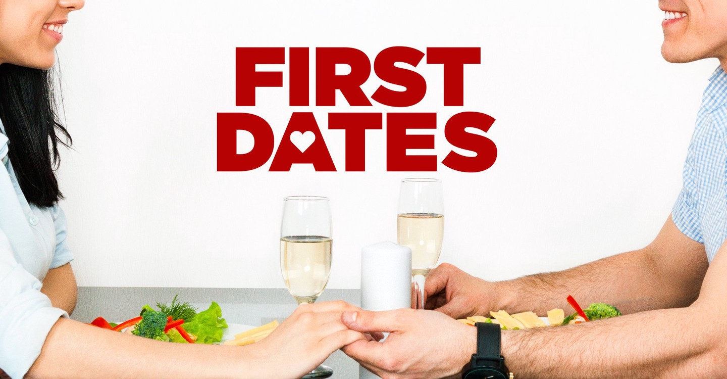 watch first dates online