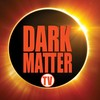 Darkmatter TV