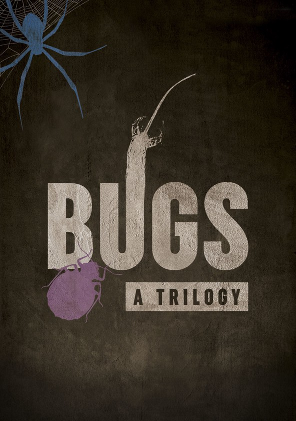 Bugs: A Trilogy poster