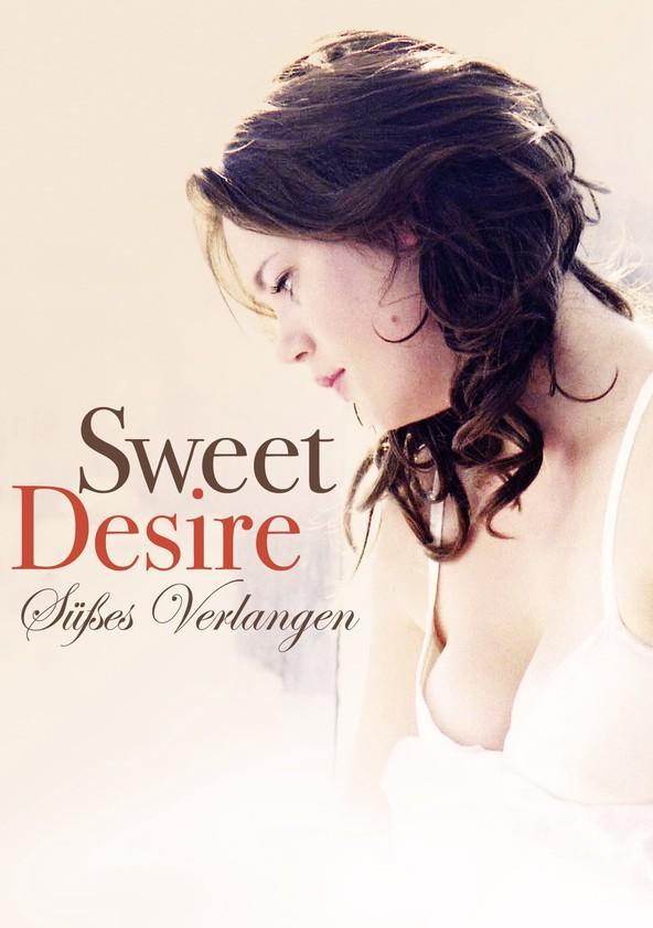 Sweet Desire – Süßes Verlangen poster