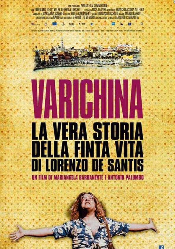 Varichina - La vera storia della finta vita di Lorenzo De Santis