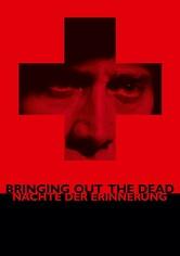 Bringing Out the Dead - Nächte der Erinnerung