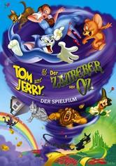 Tom und Jerry & Der der Zauberer von Oz