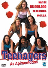 Teenagers - As Apimentadas