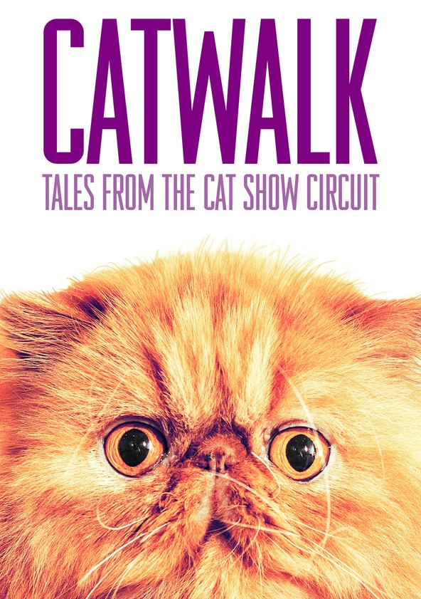 Catwalk: Tales from the Catshow Circuit poster
