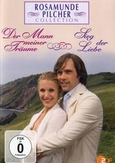 Rosamunde Pilcher: Der Mann meiner Träume