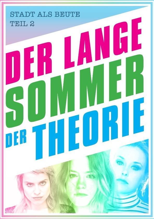 Der Lange Sommer der Theorie poster