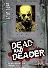 Dead and Deader