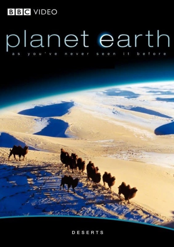Planet Earth - Deserts