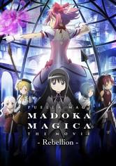 Puella Magi Madoka Magica the Movie Part III: Rebellion