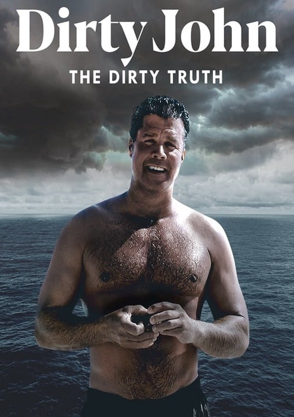 Dirty John, The Dirty Truth poster