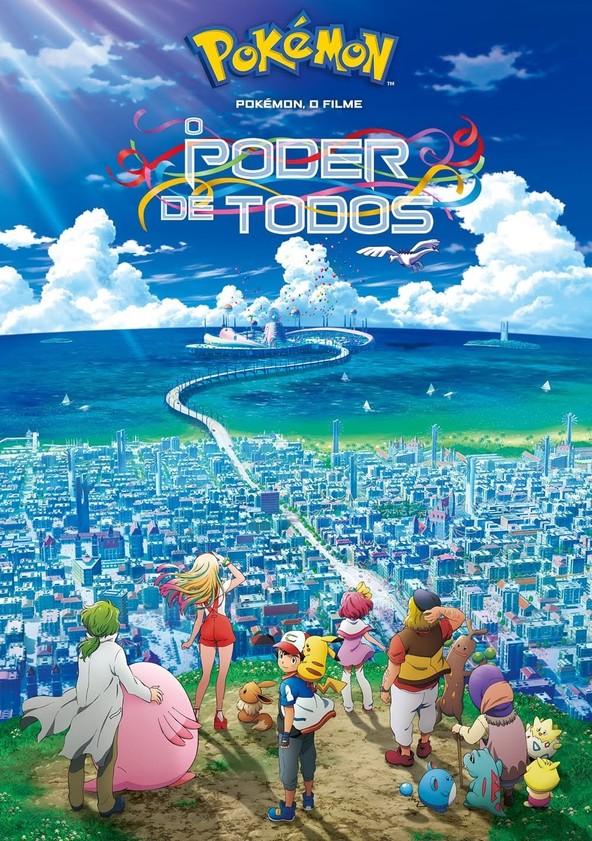 Pokémon - O Filme: O Poder de Todos