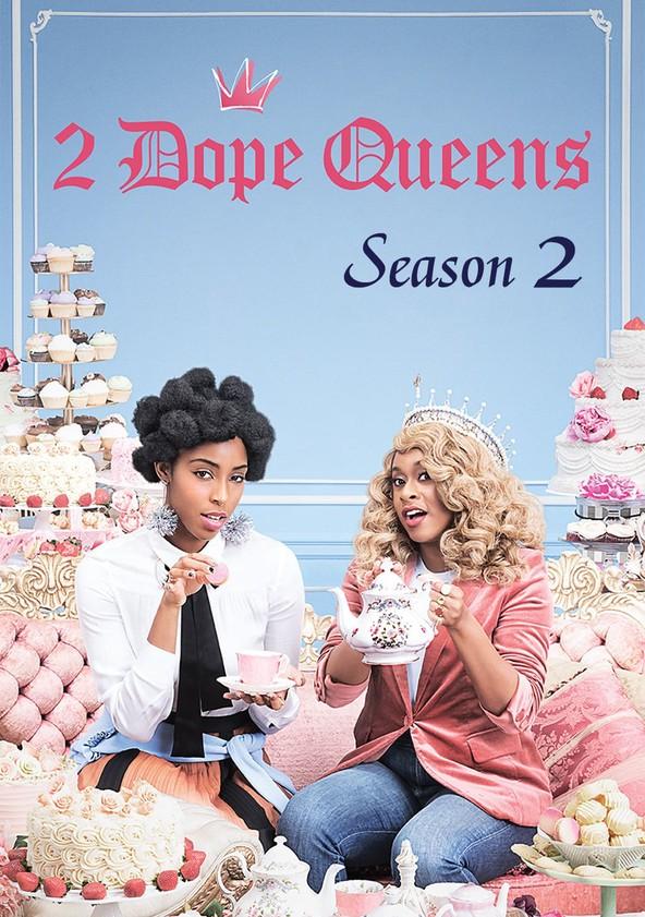 2 Dope Queens Season 2 poster
