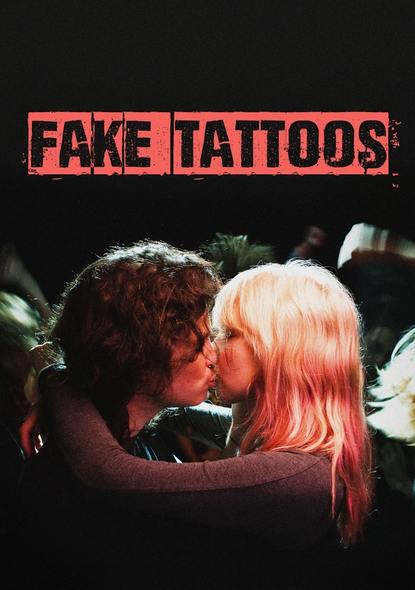 Fake Tattoos poster