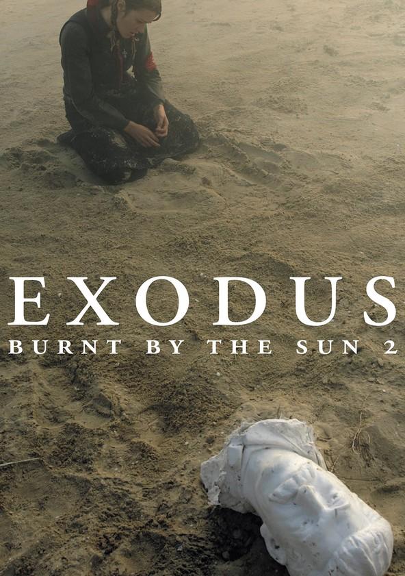 Burnt by the Sun 2: Exodus