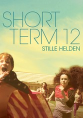 Short Term 12 - Stille Helden