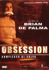 Obsession - Complesso di colpa