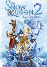 The Snow Queen : La reine des neiges 2