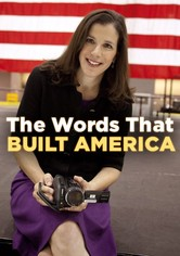 The Words That Built America