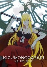 Kizumonogatari III: Kaltes Blut