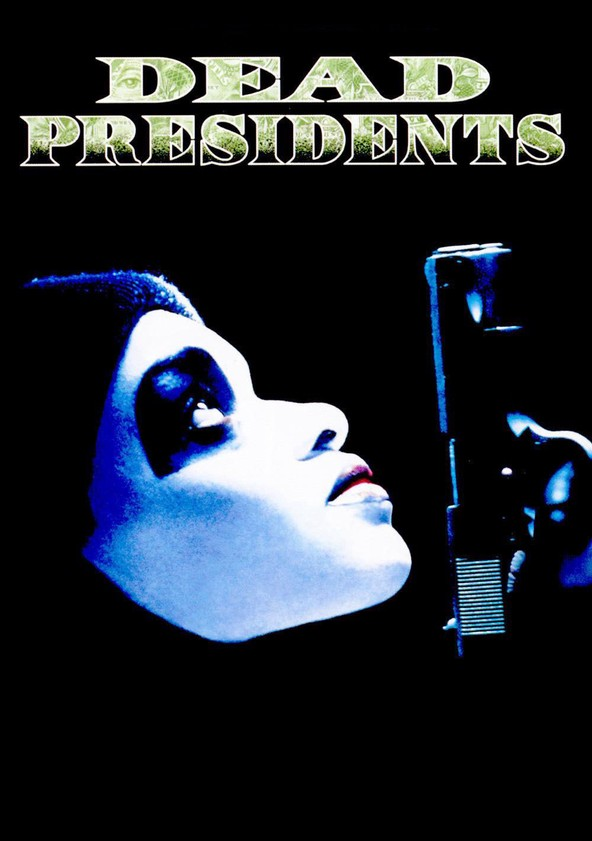 Dead Presidents