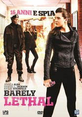 Barely Lethal - 16 anni e spia