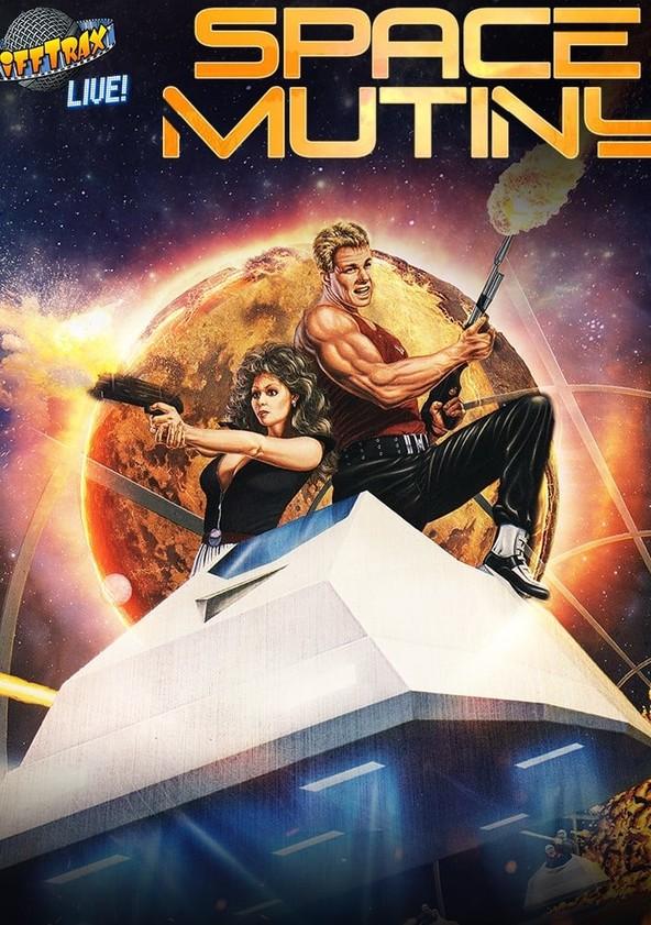 Rifftrax Live: Space Mutiny