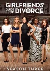 Girlfriends' Guide to Divorce Season 3