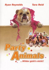 Party Animals - ... wilder geht's nicht!