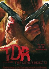 TDR - The Devil's Rejects