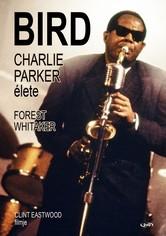Bird - Charlie Parker élete
