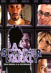 A Scanner Darkly (Una mirada en la oscuridad)