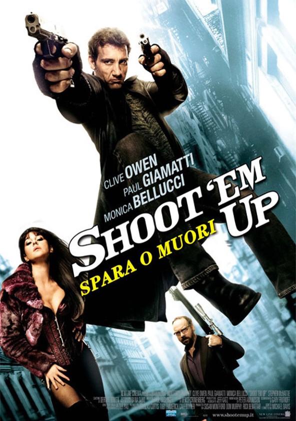 Shoot 'Em Up - Spara o muori!