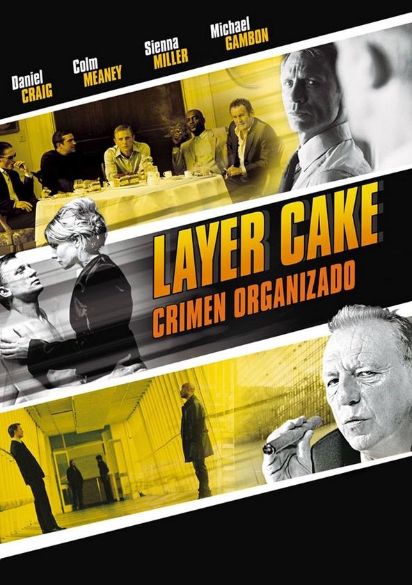 Layer Cake (Crimen organizado) poster